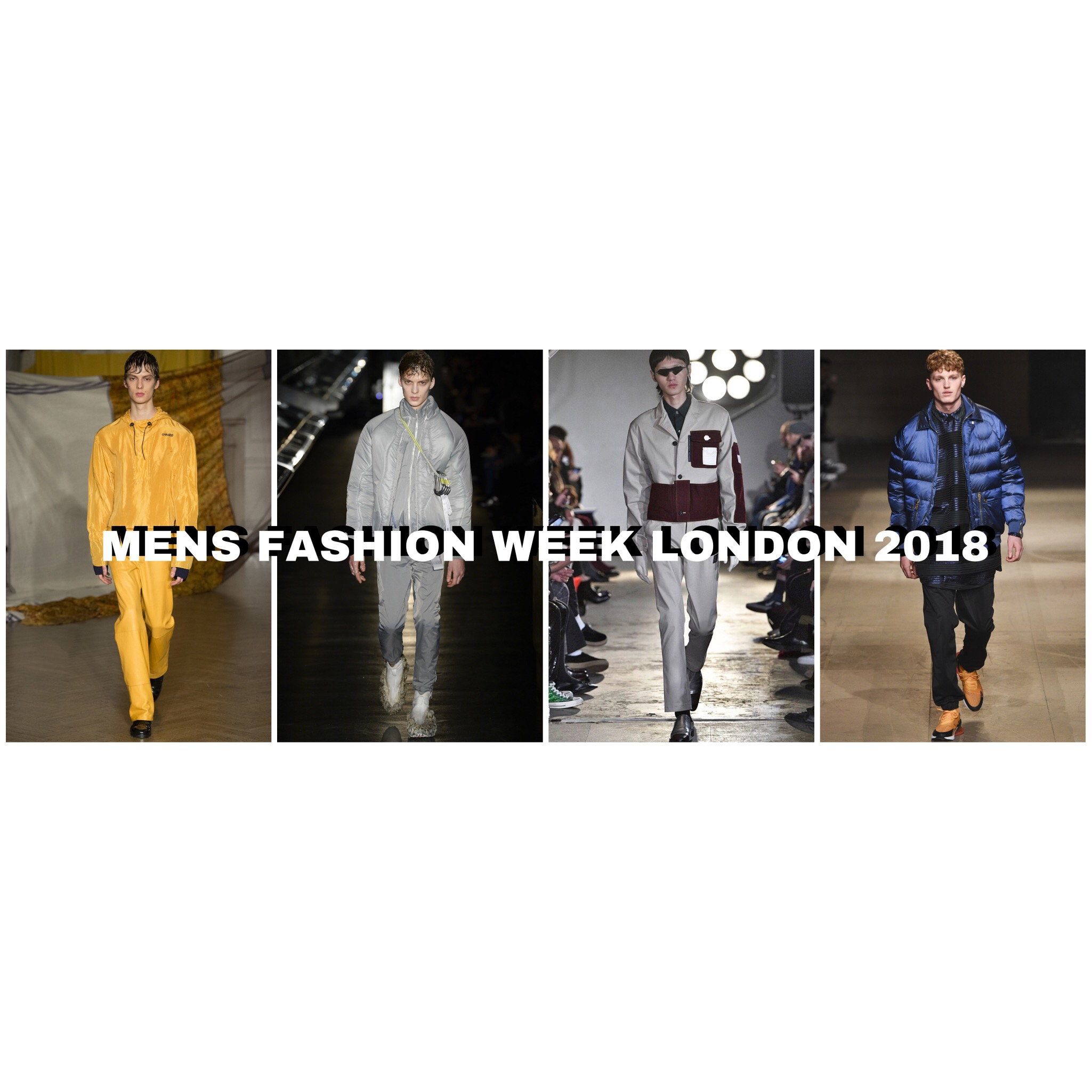 MENS FASHION WEEK LONDON 2018